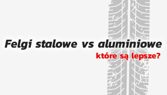 Felgi stalowe czy aluminiowe? Które są lepsze i w jakich okolicznościach warto wybierać jedne lub drugie?