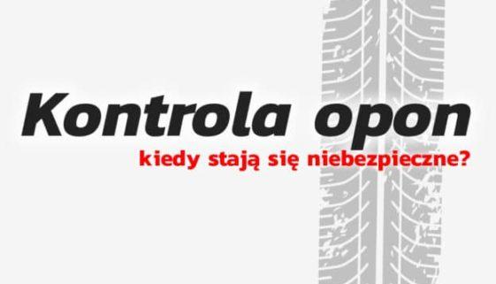 Okresowa i bieżąca kontrola opon jest kluczowa dla naszego bezpieczeństwa.